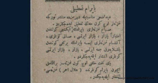 Bayram Tatili (100 yıl önce bugün)