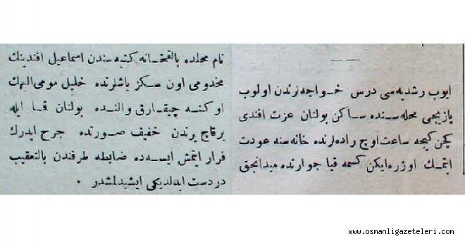 Eyüp'te bir genç Rüşdiye Muallimini bıçakladı (1889)