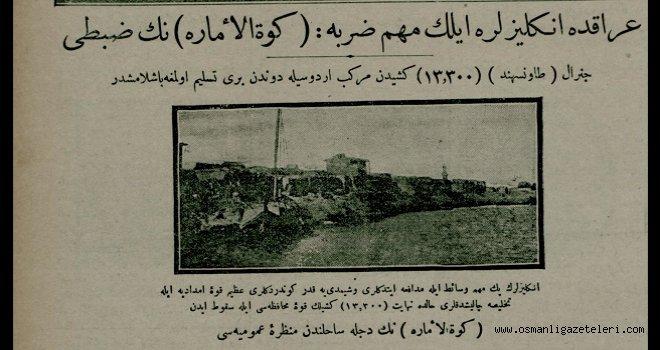 Irak'ta İngilizlere ilk mühim darbe : Kut'ül-ammarenin zabtı